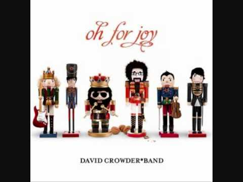 Joy to the World - David Crowder Band