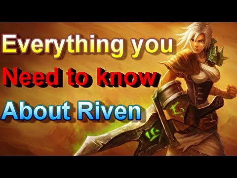 Riven - Everything About Her - League of Legends