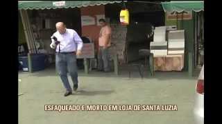 Gerente de loja � morto a facadas por assaltantes em Santa Luzia