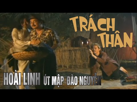 Trách Thân - Hoài Linh, Út Map, Đào Nguyễn - Vân Sơn Nụ Cười Và Âm Nhạc 3
