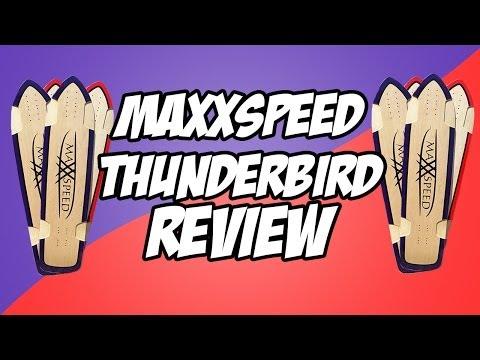 Stoked School   Maxxspeed Thunderbird Review