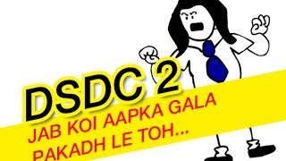 Dhunkis Self Defense Classes(DSDC) | Jab Koi Gala Pakadh Le Toh | Episode 2