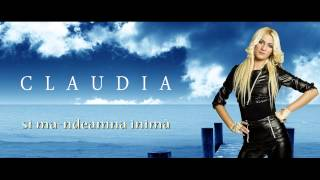 CLAUDIA - SI MA INDEAMNA INIMA 2013 [VIDEO ORIGINAL HD]