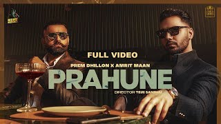 Prahune Prem Dhillon Amrit Maan Video HD Download New Video HD