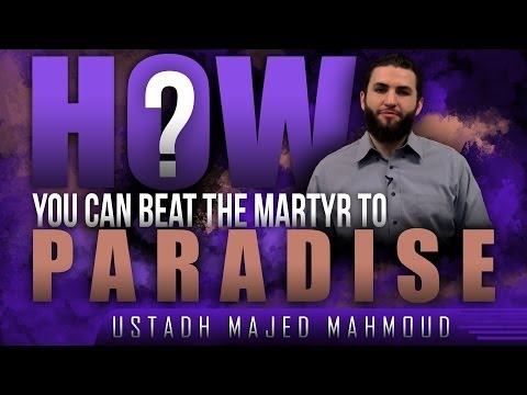How You Can Beat The Martyr To Paradise! ᴴᴰ ┇ Ramadan 2014 ┇ by Majed Mahmoud ┇ #TDRRamadan2014 ┇