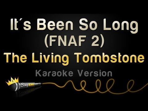 Fnaf 2 song the living tombstone lyrics the living tombstone five