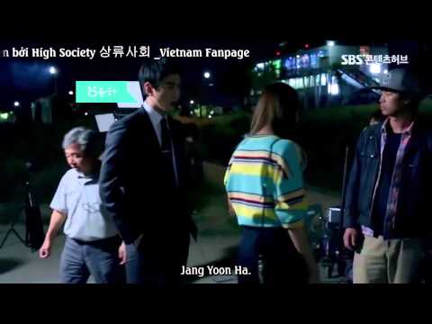 [Vietsub] High Society Making Film - Behind The Scene Ep 4