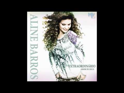 Aline  BARROS Ressuscita me MUSICA  ORIGINAL e letra