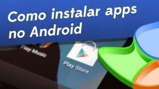 Dicas Como Instalar Aplicativos No Android Baixaki