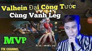 Quẩy Liên Quân Cùng Vanh Leg - Valhein A Bắn Hết Luôn MVP - 6 Phút Gg