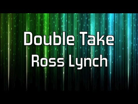 Austin & Ally - Double Take Full (Lyrics)