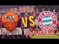 AS Roma - Bayern Monaco | PRONOSTICO CHAMPIONS!