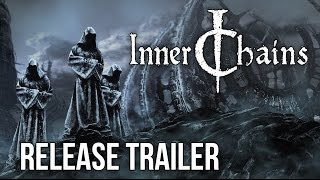 Inner Chains - Release Trailer