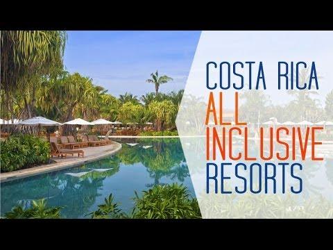 Costa rica all inclusive resorts youtube for Best locations for all inclusive resorts