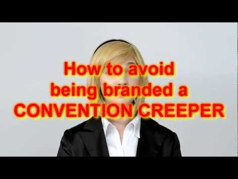How to Avoid Being Branded a Convention Creeper