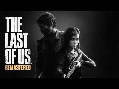 THE LAST OF US REMASTERED | PS4 PRO | Part 1