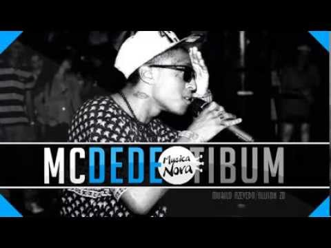 Mc Dede - Tibum - Hit do Verão ( DJ Bruninho FZR ) Música nova 2013 - 2014 Audio Oficial