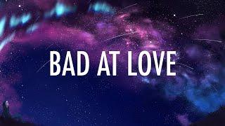 Halsey – Bad At Love (Lyrics) 🎵