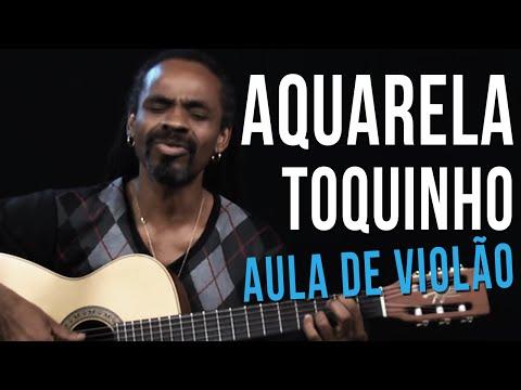 Aquarela - Toquinho - Aula de Violão - TVCifras