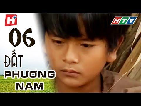 Đất Phương Nam - phim Việt Nam Tập 06