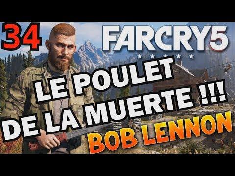LE POULET EN ASSIST !!! Far Cry 5 - Ep.34 - avec Bob Lennon