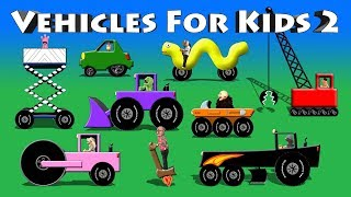 Vehicles For Kids 2 - ATV, Grader, Roller, Crane, Loader, Lift, Electric Car