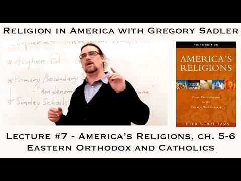 Religion in America, Lecture 7: