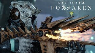Destiny 2 - Forsaken: New Weapons and Gear