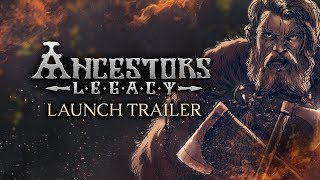 Ancestors Legacy - Launch Trailer