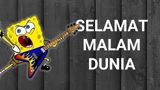 Spongebob feat. Jikustik Selamat Malam Dunia view on youtube.com tube online.