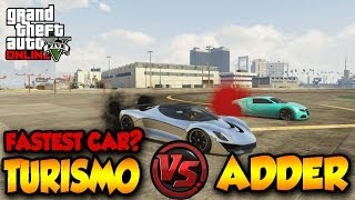 GTA 5 ONLINE TURISMO FASTER THAN ADDER!?? FASTEST CAR IN
