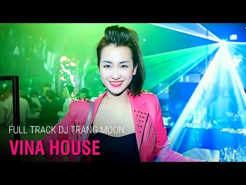 Nonstop DJ Trang Moon 2016 Tổng Hợp Các Màn Biểu Diễn Bốc Lửa Trong Bar