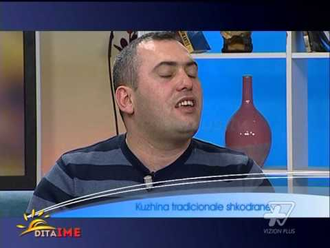 Dita Ime - Kuzhina tradicionale Shkodrane - 23 Janar 2014 - Show - Vizion Plus