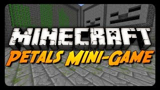 Minecraft Mini-Game: PETALS!