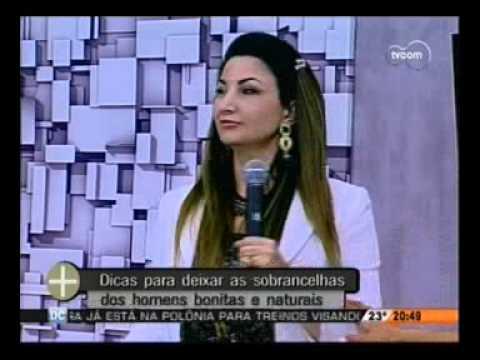 Sobrancelha Masculina com Vânia Machado TVCOM Tudo+
