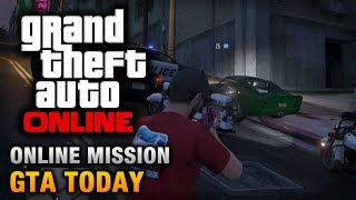 GTA Online Mission GTA Today [Hard Difficulty]