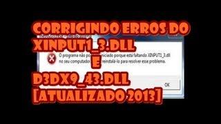 Corrigindo Erros Xinput1_3.dll E D3dx9_43.dll [atualizado