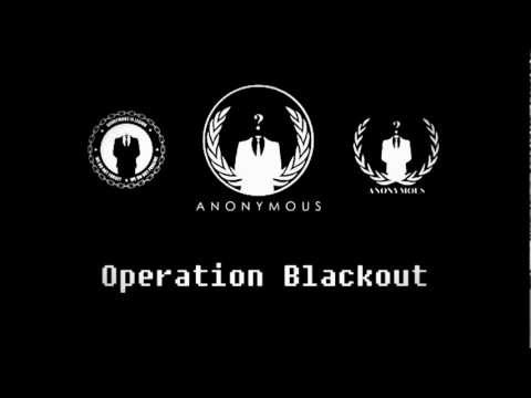 Anonymous: Operation Blackout Phase: I
