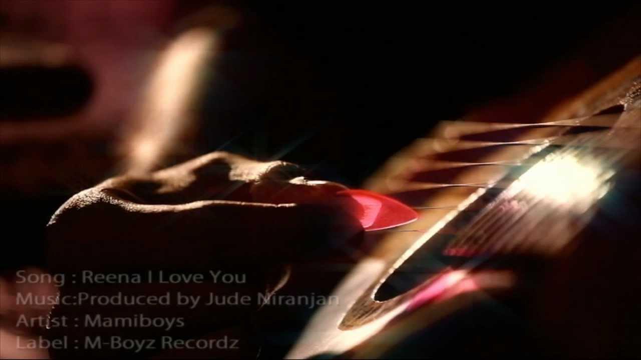 DUM TEA - Reena I Love You - One of the Romantic Hits of 2013