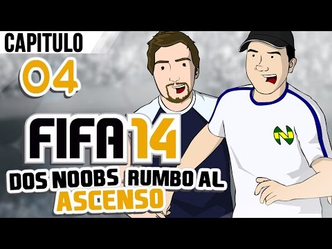 FIFA 14: Dos noobs rumbo al Ascenso EP 4