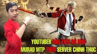 Youtuber đầu tiên sở hữu MURAD SƠN TÙNG MTP trên SERVER CHÍNH THỨC | CrisDevilGamer LIÊN QUÂN