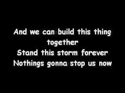 Jefferson Starship - Nothing's gonna stop us now (Lyrics)
