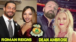 10 WWE Couples Richer Than You Thought - Roman Reigns, Dean Ambrose & More
