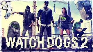 Watch Dogs 2. #4: