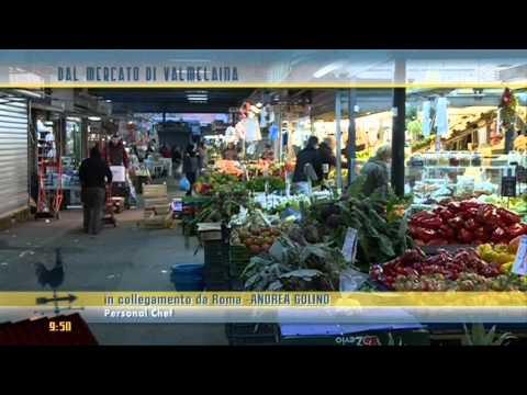 Il mercato di Valmelaina con lo Chef Andrea Golino