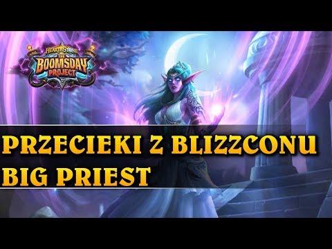 PRZECIEKI Z BLIZZCONU - BIG PRIEST - Hearthstone Decks wild (The Boomsday Project)