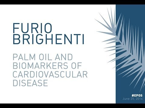 Furio Brighenti: Palm oil and biomarkers of cardiovascular disease