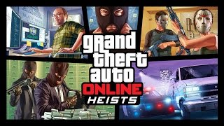 Grand Theft Auto Online - Heists Trailer