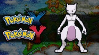 Pokemon X And Y How To Get Mewtwo