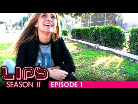 LIPS Season 2, Episode 1 - Featuring Christine Lakin